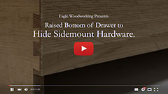Video: Drawer with Raised Bottom to Hide Sidemount Hardware